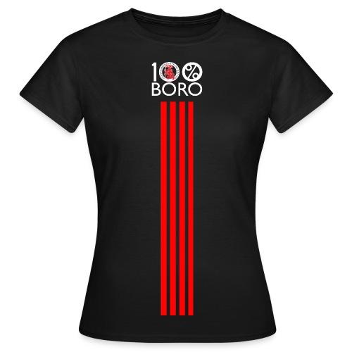 100% Boro - Women's T-Shirt