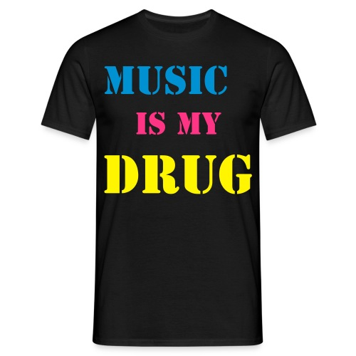 Music is my drug - Homme - T-shirt Homme