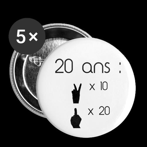 Badge 20 ans - Badge moyen 32 mm