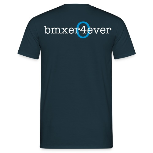 bmxer4ever blue (front, back & sleeve print) - Men's T-Shirt