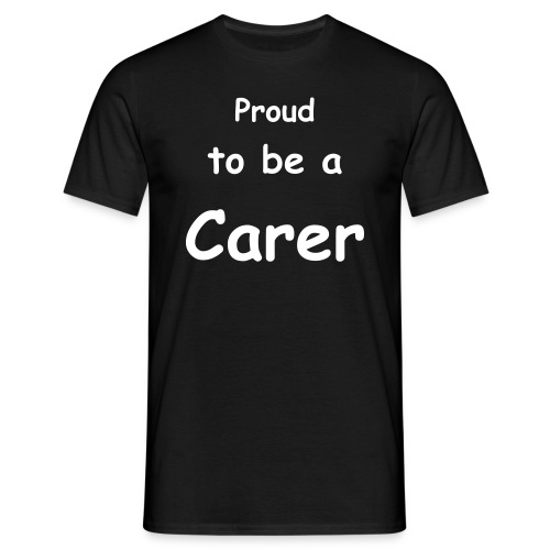 Proud to be a Carer - Men's T-Shirt