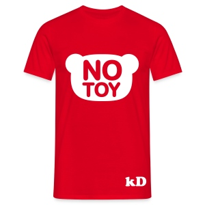 No Toy - Men's T-Shirt