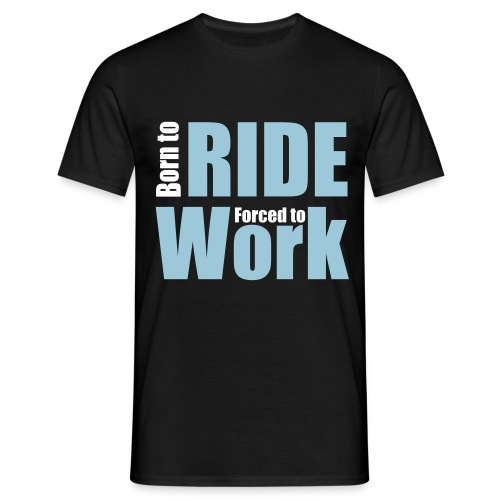 Born to ride - Maglietta da uomo
