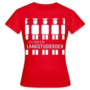 Langstudierder (Shirt - Dames) - Women's T-Shirt