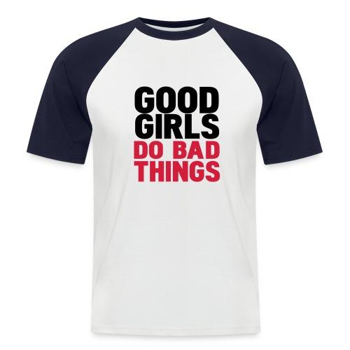 Männer Kurzärmeliges Baseballshirt - Bad Girls - Männer Baseball-T-Shirt