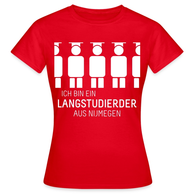 aus Nijmegen (Shirt - Dames)