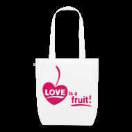 Taschen & Rucksäcke ~ Bio-Stoffbeutel ~ Womens - LOVE is a fruit! 1cW