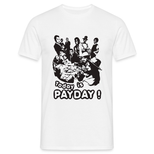 PAYDAY - T-shirt Homme