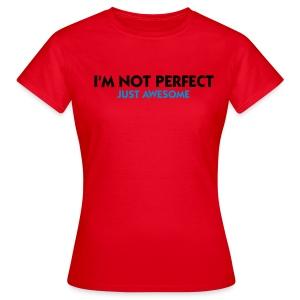 Damska koszulka klasyczna I'm not perfect - Just Awesome - Koszulka damska