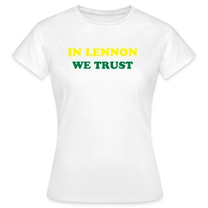 LennonTrust - Ladies - Women's T-Shirt