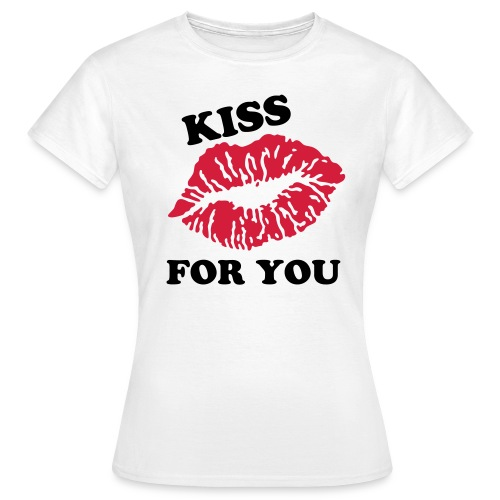 Kiss For You - T-shirt Femme