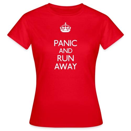 Panic and Run away Female Tee - Women's T-Shirt