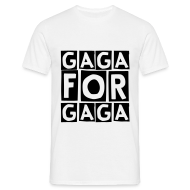 T-Shirts ~ Men's T-Shirt ~ gaga for gaga (M)