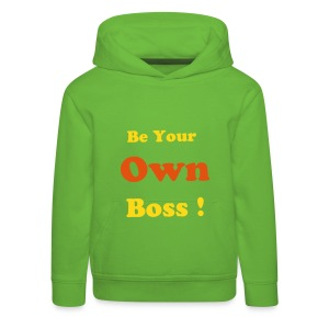Pull à capuche Premium Enfant - Pull à capuche enfant Be your Own Boss !