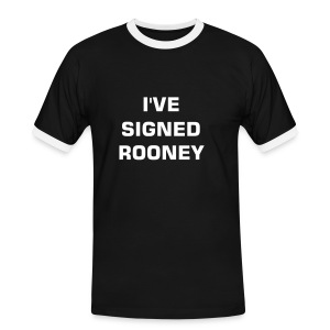 I've Signed Rooney - Men's Ringer Shirt