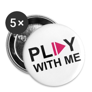 Play with me - Buttons large 56 mm