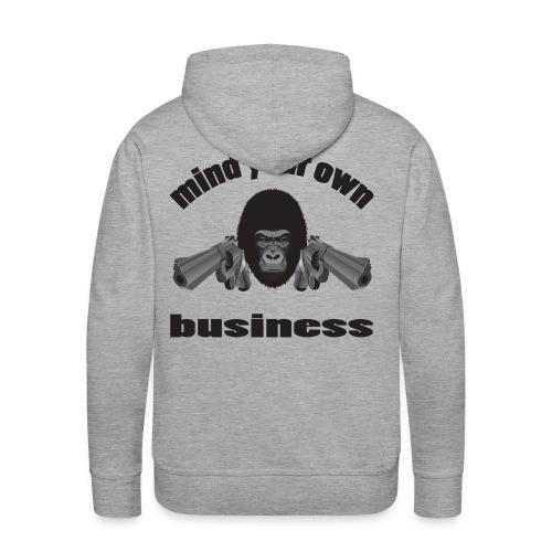 Mind your own business - Premiumluvtröja herr