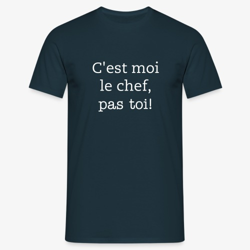 Im The Boss - French - Men's T-Shirt