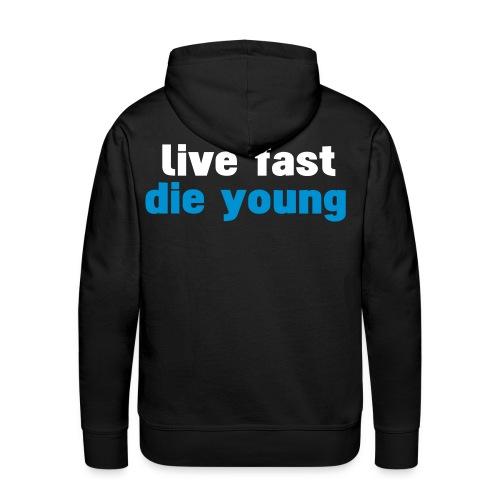 live fast die young- herr - Premiumluvtröja herr