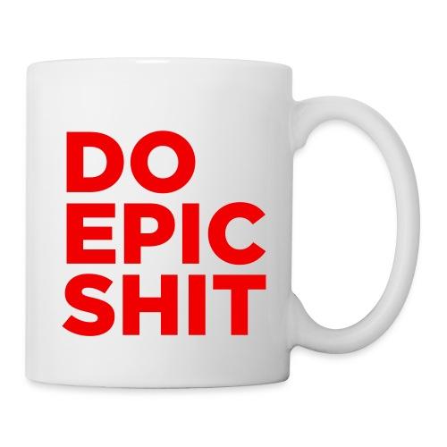 Do Epic Shit -Mugg - Mugg