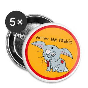 Follow the Rabbit Button - Buttons klein 25 mm