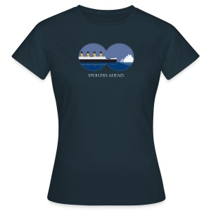 Spoilers ahead. - Frauen T-Shirt