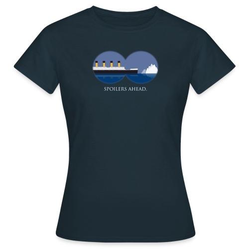 Spoilers ahead. - Frauen T-Shirt