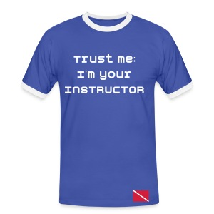 Men's Ringer Shirt - Trust me: I'm your instructor!