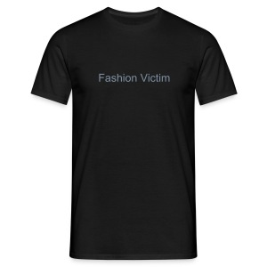 Fashion Victim Men's Tshirt - Men's T-Shirt
