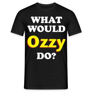What would Ozzy do? - Men's T-Shirt