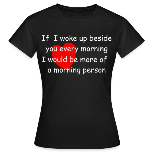 Morning - Womens Classic - Women's T-Shirt