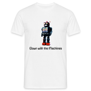 down with the machines - Men's T-Shirt