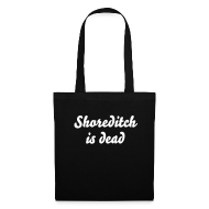Bags & Backpacks ~ Tote Bag ~ Shoreditch is dead black tote bag
