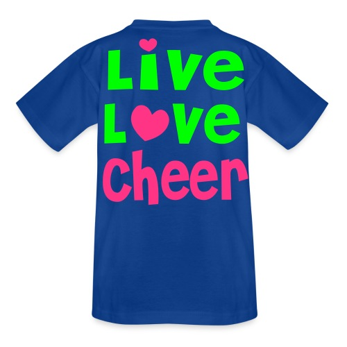 Kindershirt - Live,Love,Cheer - Teenager T-Shirt