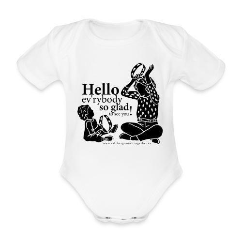 Hello ev'rybody - Baby Bio-Kurzarm-Body