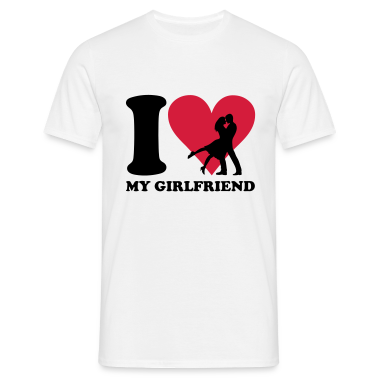 I love my Girlfriend T-Shirts