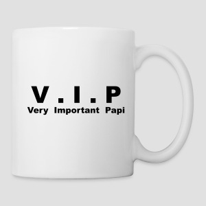 Tasse V.I.P - Véry Important Papi - Tasse