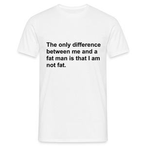 Fat Man - Men's T-Shirt