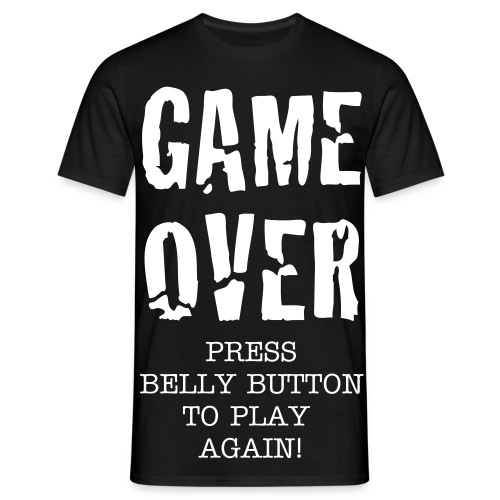 Game Over Press Belly Button To Play Again - Men's T-Shirt