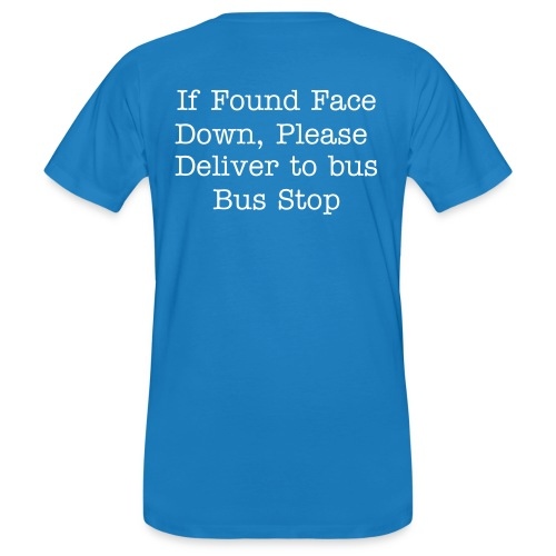 If found face down - Men's Organic T-shirt