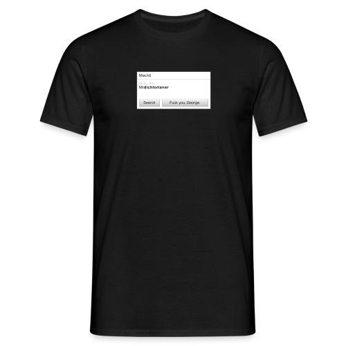 F*ck you, George. - Männer T-Shirt