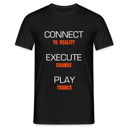 CONNECT, EXECUTE, PLAY - Men's T-Shirt
