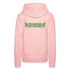 Commons Feel The Noise - Women's Premium Hoodie