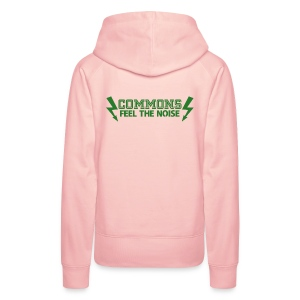 Commons Feel The Noise - Women's Premium Hoodie