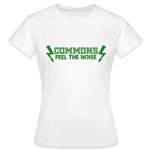 Commons Feel The Noise - Women's T-Shirt