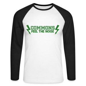 Commons Feel The Noise - Men's Long Sleeve Baseball T-Shirt