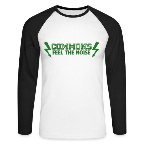Commons Feel The Noise - Men's Long Sleeve Baseball T-Shirt
