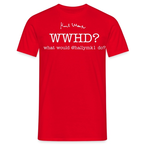 What would @hallymk1 do? - Men's T-Shirt