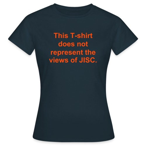 Not JISC t-shirt - Women's T-Shirt