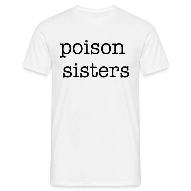 Mens Poison Sisters front and back T